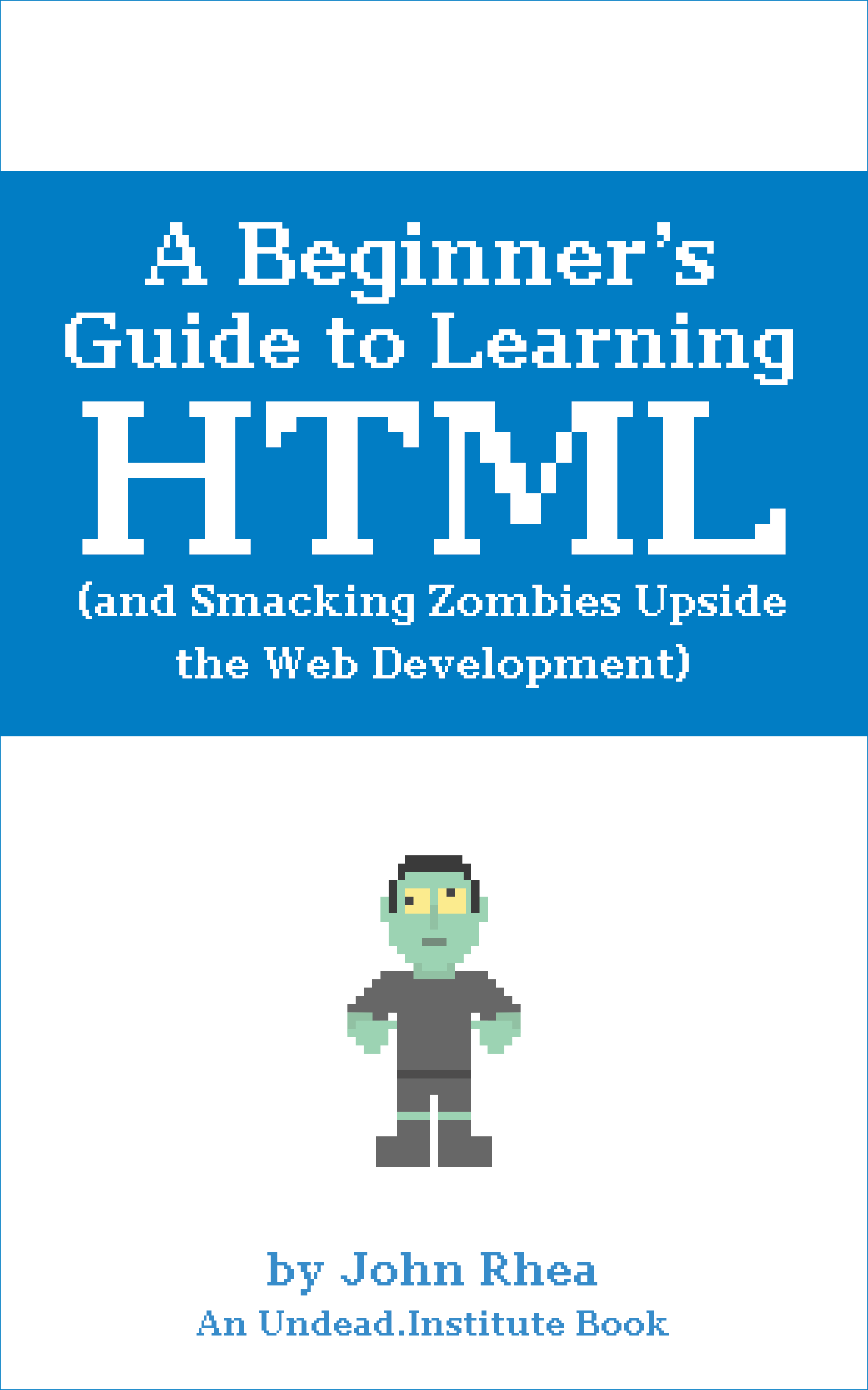 A Beginner's Guide to Learning HTML