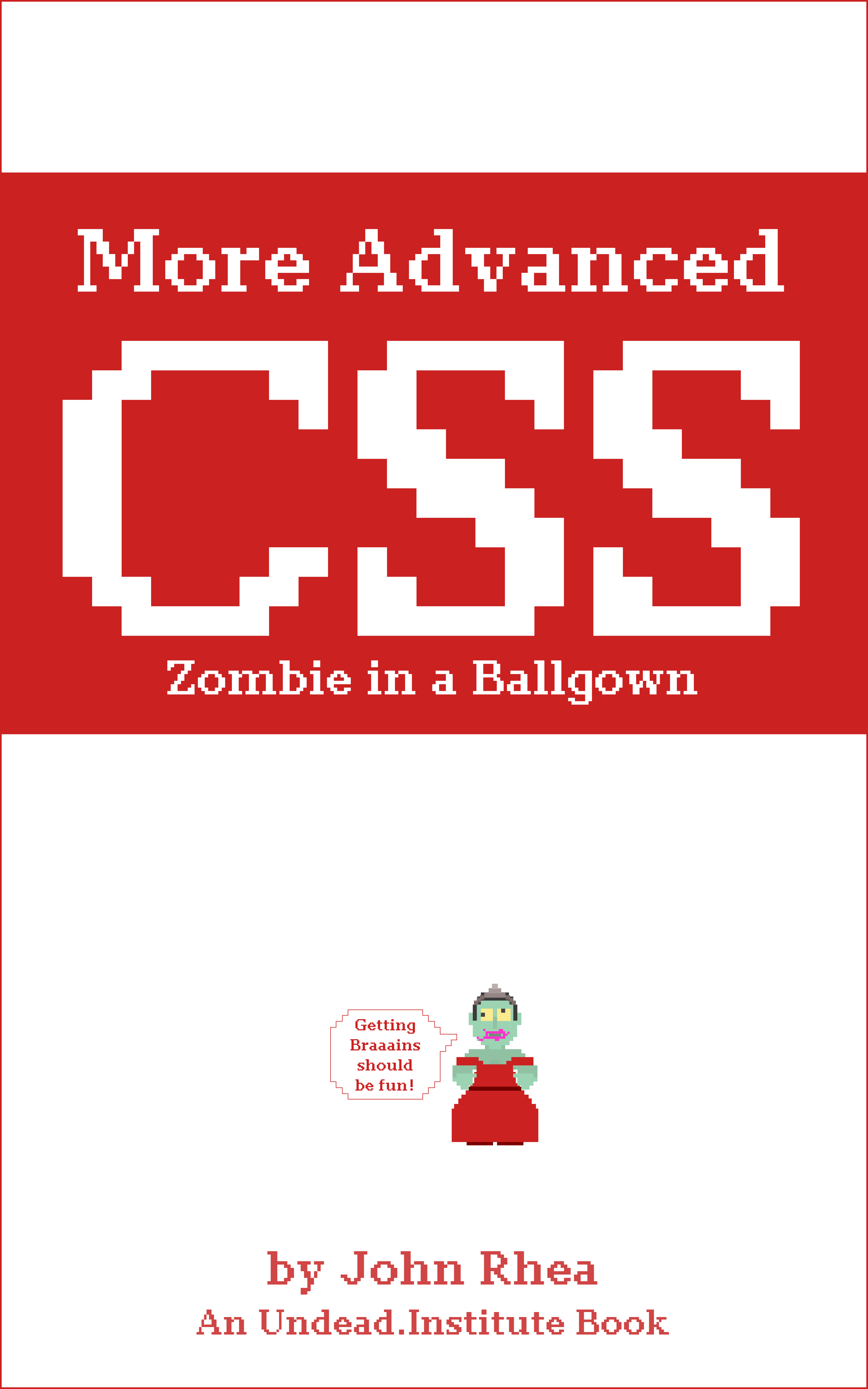 More Advanced CSS: Zombie in a Ballgown